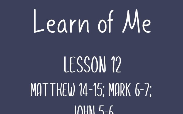 Learn of Me  Lesson Twelve